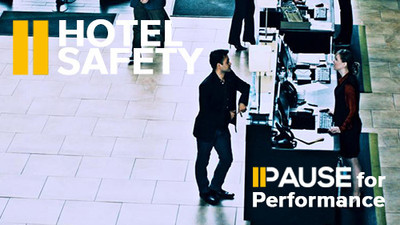 Pause for Performance: Hotel Safety