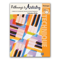 Pathways to Artistry: Technique, Book 1
