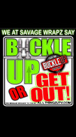"""Buckle up or Get Out"" Dash Decal IN STOCK"