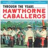 1963 - Hawthorne Caballeros - Through the Years