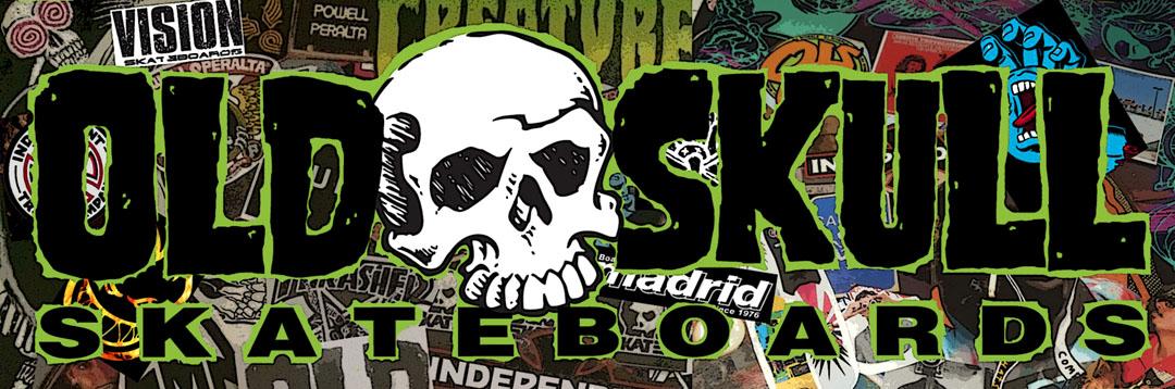 Old Skull Skateboards Online Skateboard Shop Old School