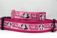 Spoiled girl dog collar