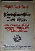 ob122 - PROTESTANTISCHE ROMPILGER - DER MYTHUS DES 20 JAHRHUNDERTS by Alfred Rosenberg