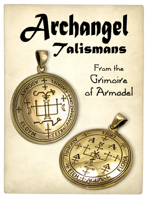 Archangel Talismans and Amulets from the grimoire of armadel