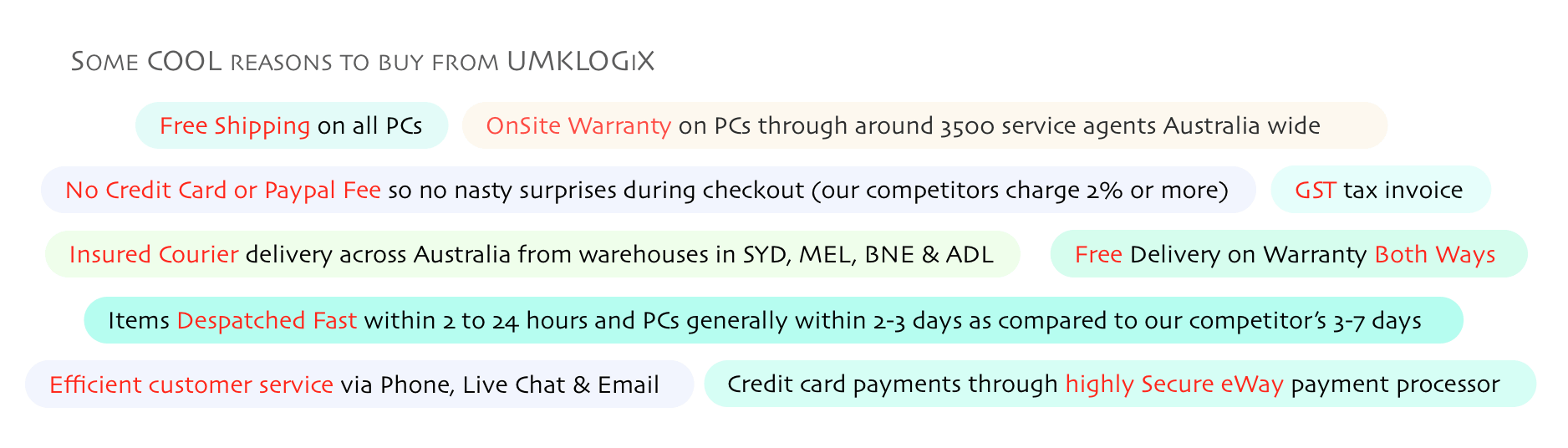 Some COOL reasons to buy from UMKLOGiX