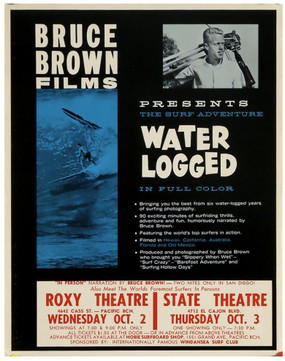 """Water Logged"" a film by Bruce Brown Vintage Surf Poster, 1962"