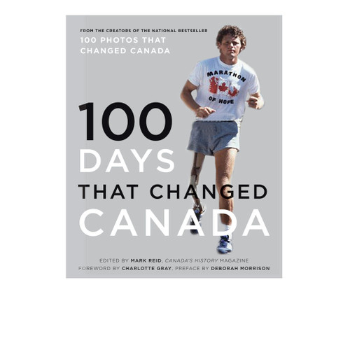 100 Days That Changed Canada by Harper Collins