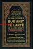 Quran in Albani Language (Shpjegimi I Kuptimeve Te Kuranit Te Larte Ne Gjuhen Shqipe) Arabic to Albani Translation
