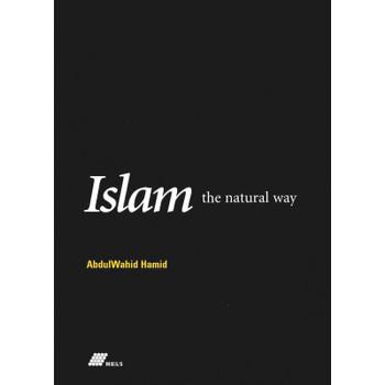 Islam The Natural Way