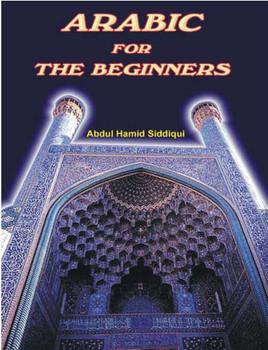 Arabic for Beginners By Abdul Hamid Siddiqui