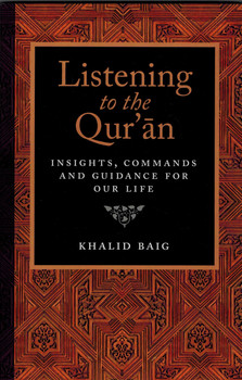Listening to the Quran Insights, Commands, and Guidance for Our Life