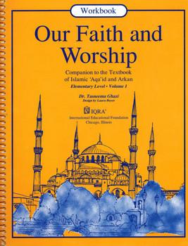 Our Faith and Worship Workbook: Volume 1