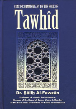 Concise Commentary on the Book of Tawhid