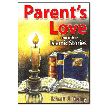 Parents Love and Other Islamic Stories