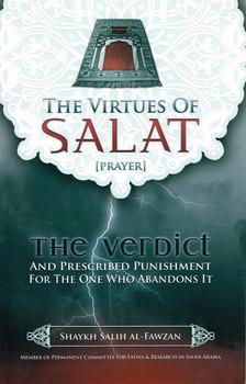 The Virtues of Salat (Prayer)