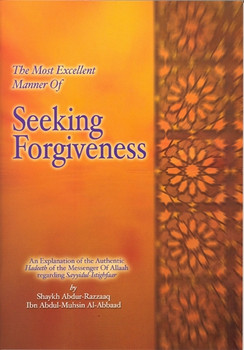 The Most Excellent Manner of Seeking Forgiveness