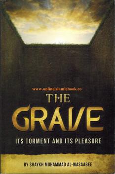 The Grave Its Torment And Its Pleasure