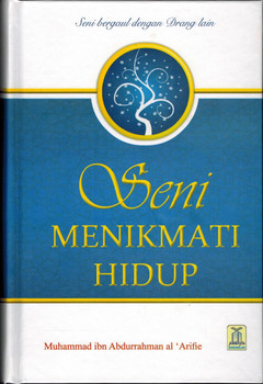 Enjoy Your Life (Indonesian) Seni Menikmati Hidup