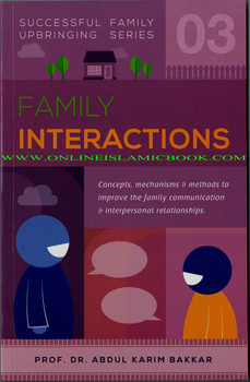 Family Interactions (Successful Family Upbringing Series 03)