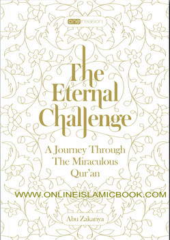 The Eternal Challenge(A Journey Through The Miraculous Qu'ran)