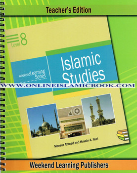 Islamic Studies Level 8 Teacher's Manual (Teacher's Edition) (Weekend Learning Series)