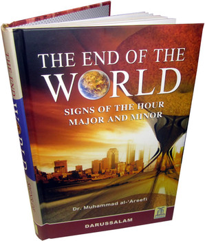 The End of the World By Dr. Muhammad Al-'Areefi