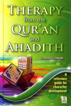 Therapy from the Quran and Ahadith By Dr. Feryad A. Hussain