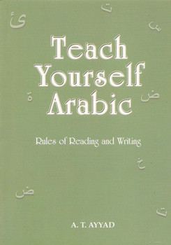 Teach Yourself Arabic Rules of Redaing & Writing