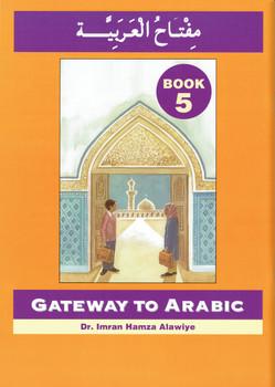 Gateway To Arabic : Book 5