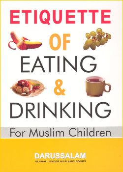 Etiquette of Eating and Drinking for Muslim Children