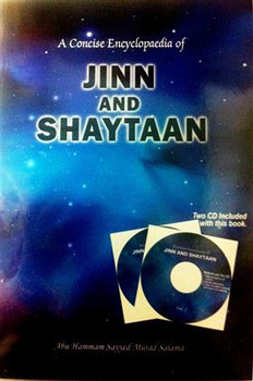 A Concise Encyclopaedia of Jinn And Shaytaan (with 2 Cds)