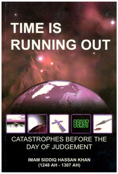 Time Is Running Out Catastrophes Before The Day Of Judgement
