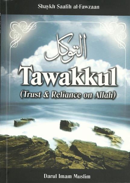 Tawakkul Trust and Reliance on Allah