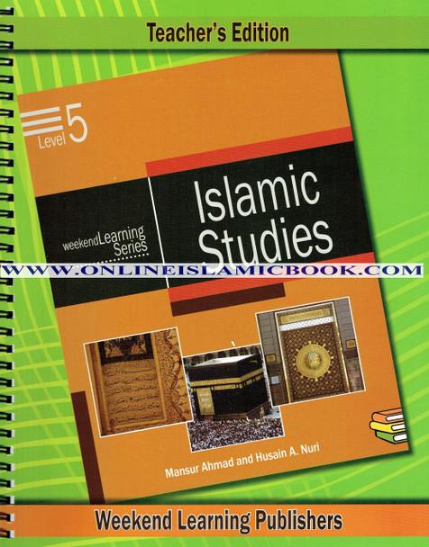 Islamic Studies Level 5 Teacher's Manual (Teacher's Edition) (Weekend Learning Series)