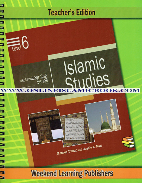 Islamic Studies Level 6 Teacher's Manual (Teacher's Edition) (Weekend Learning Series)
