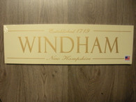 Windham New Hampshire ~ Cream with gold lettering Sign