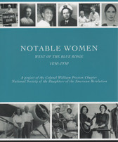 Notable Women West of the Blue Ridge, 1850 – 1950
