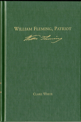 Colonel William Fleming of Botetourt*