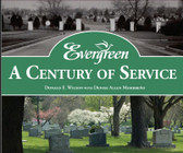 Evergreen: A Century of Service (paperback)