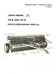 John Deere FB-B and F-B Fertilizer Grain Drill Pre- Delivery Instructions Manual
