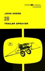 John Deere 29 Trailer Sprayer Operators Manual JD