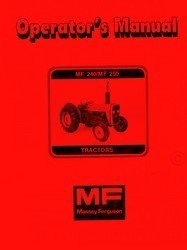Massey Ferguson MF-240 MF240 MF-250 MF250 Tractor Owners Operators Manual