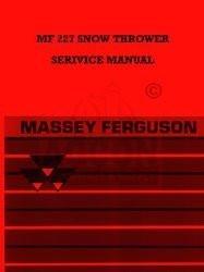 Massey Ferguson MF 227 Snow Thrower Service Manual