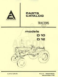 ALLIS CHALMERS D 10 D 12 Tractor Parts Catalog Manual