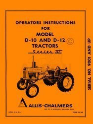 ALLIS CHALMERS D-10 D-12  Series III 3 Owners Manual