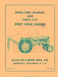 ALLIS CHALMERS D 14 17 WD 45 CA Post Hole Digger Manual