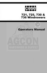 Case 721 725 730 736 Windrowers Operators Manual