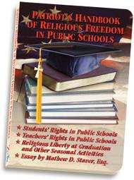 Patriots Handbook of Religious Freedom in Public Schools - Booklet