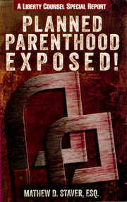 Planned Parenthood Exposed! –Booklet