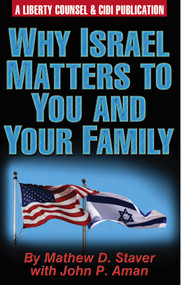 Why Israel Matters To You And Your Family - (29 Page Booklet)